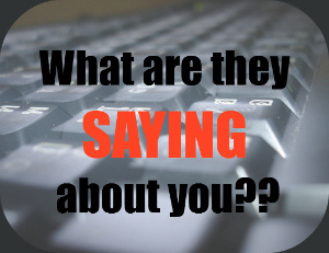 Customer Reviews - What are they saying about you?