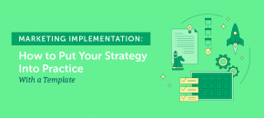 Actionable Ways To Implement A Marketing Strategy